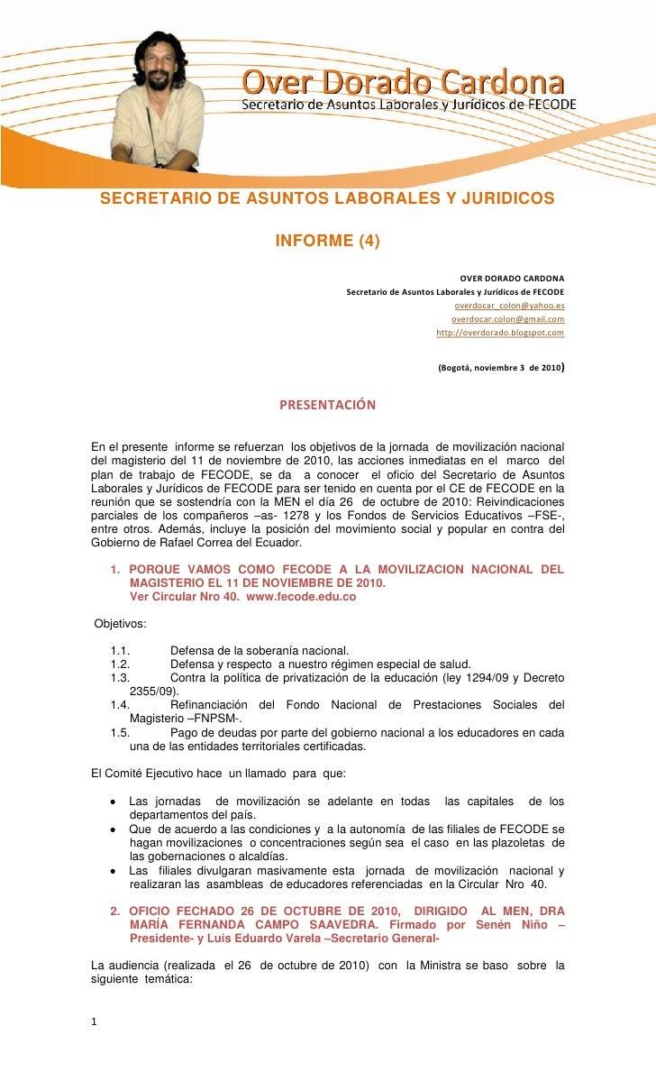 SECRETARIO DE ASUNTOS LABORALES Y JURIDICOS                                  INFORME (4)                                  ...