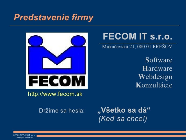 Predstavenie firmy                                              FECOM IT s.r.o.                                           ...