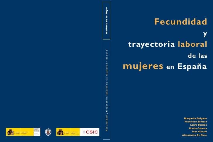 Fecundidad y Trayectoria Laboral de las Mujeres en España