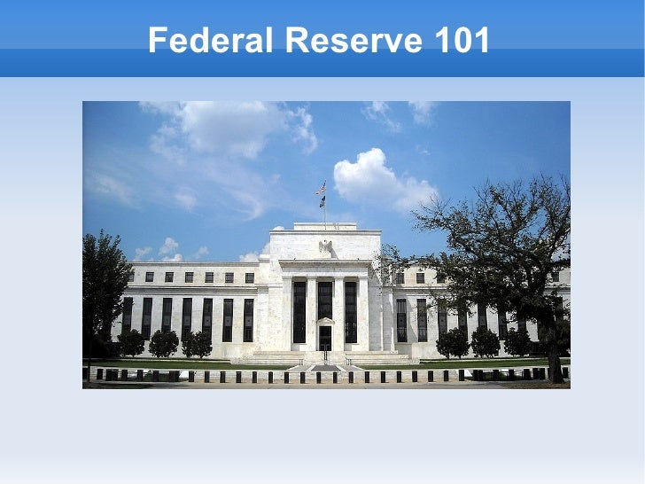 Federal Reserve 101