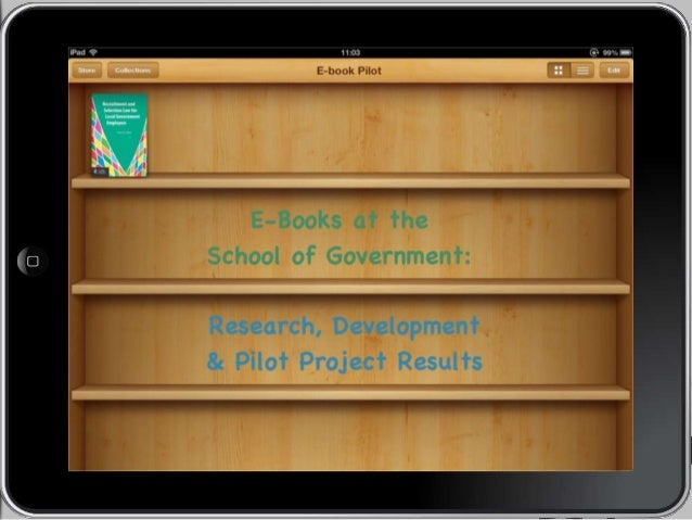 Stefanie Panke & Katrina Hunt  E-Books at the School of Government  What does this mean for the School?  10-28-13  • Poten...