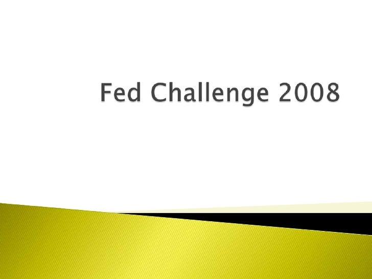Fed Challenge 2008<br />