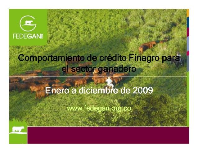 Comportamiento de crédito Finagro paraComportamiento de crédito Finagro paraComportamiento de crédito Finagro paraComporta...