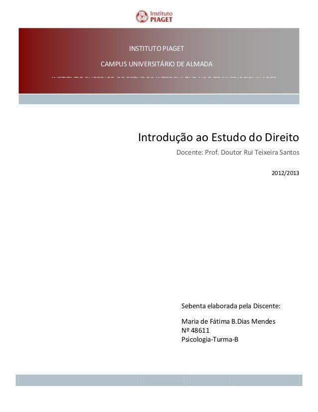 INSTITUTO PIAGET CAMPUS UNIVERSITÁRIO DE ALMADA INSTITUTO SUPERIOR DE ESTUDOS INTERCULTURAIS E TRANSDISCIPLINARES  Introdu...