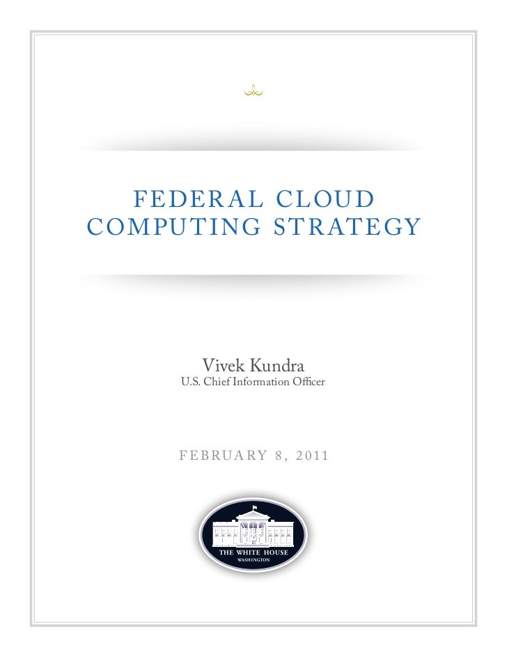 Federal Cloud Computing Strategy