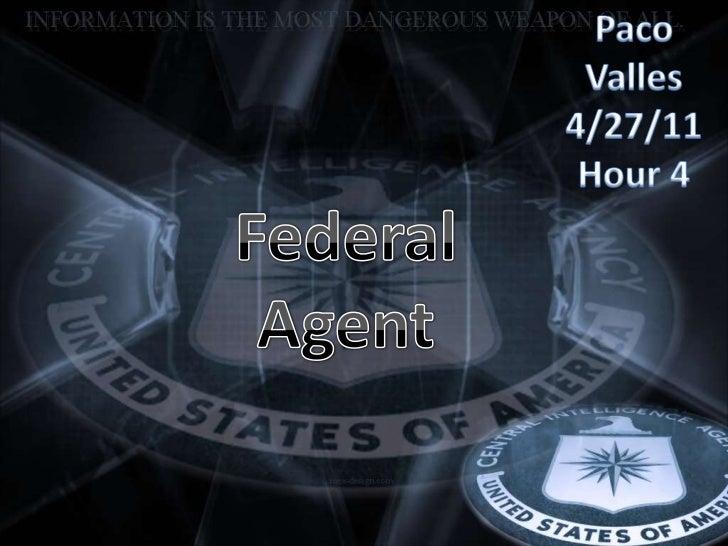 Federal agent press