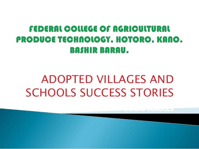 ADOPTED VILLAGES AND SCHOOLS AADOPTED VILLAGES AND SCHOOLS SUCCESS STORIES SSAND SCHOOLS