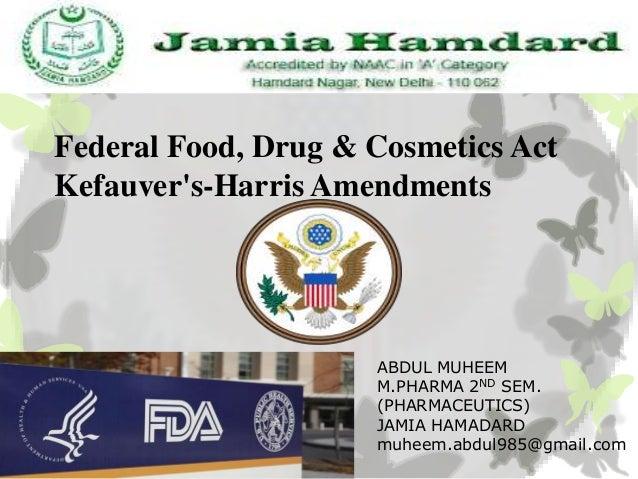 Federal food, drug & cosmetics act