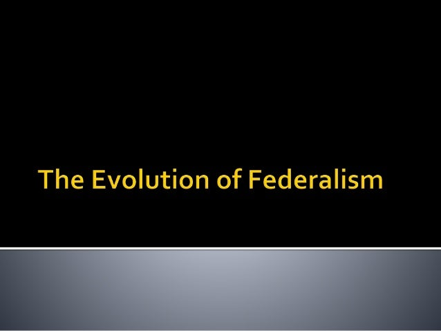  What is Federalism  What if a dispute (over power) arises?  Who settles the dispute?