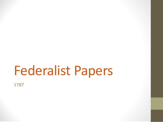 Federalist Papers 1787