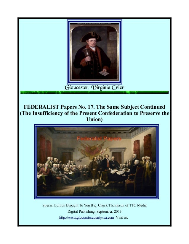 Federalist Papers No 17 Insufficiency to Preserve Union