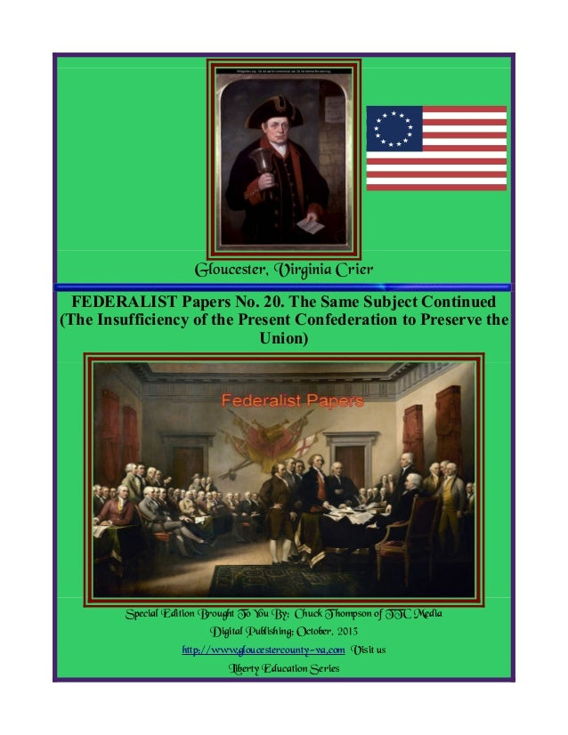 Federalist Papers No 20, Insufficiencey To Preserve Union (6)