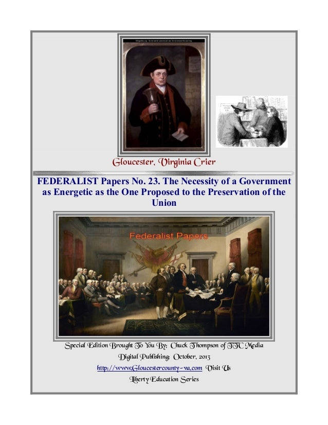 Federalist Papers No 23, Necessity of Strong Governemt to Preserve Union