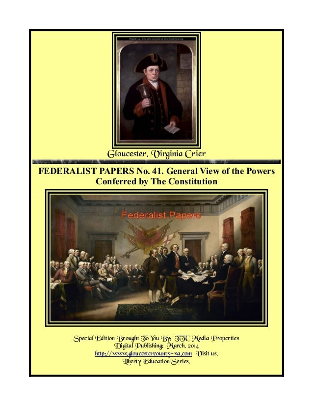 Federalist Papers No 41, Powers Conferred By The Constitution