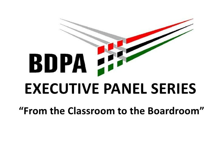 """EXECUTIVE PANEL SERIES<br />""""From the Classroom to the Boardroom""""<br />"""