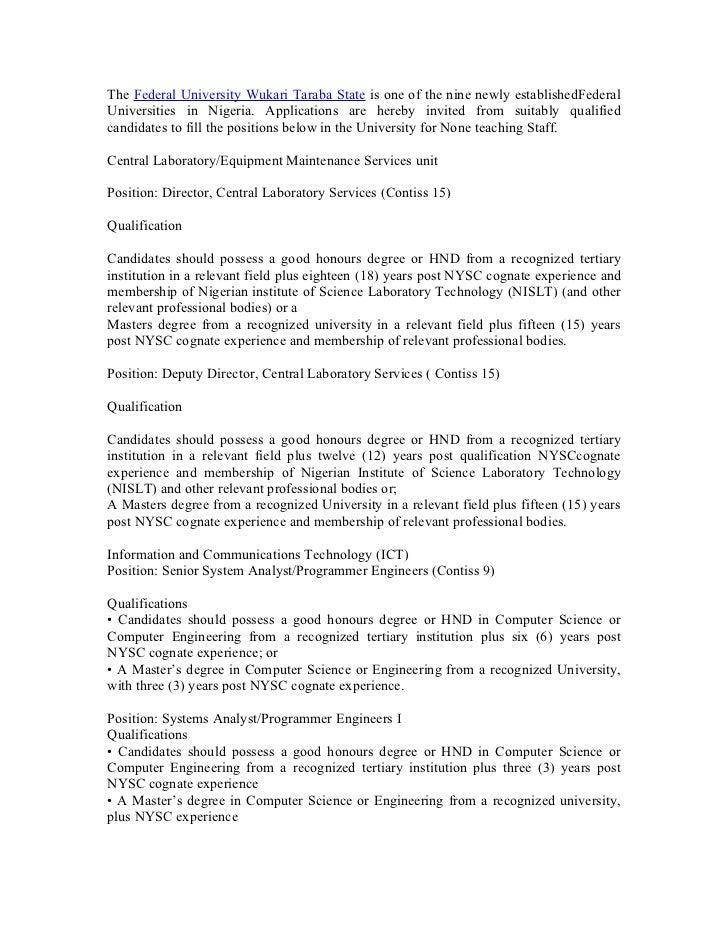 The Federal University Wukari Taraba State is one of the nine newly establishedFederalUniversities in Nigeria. Application...