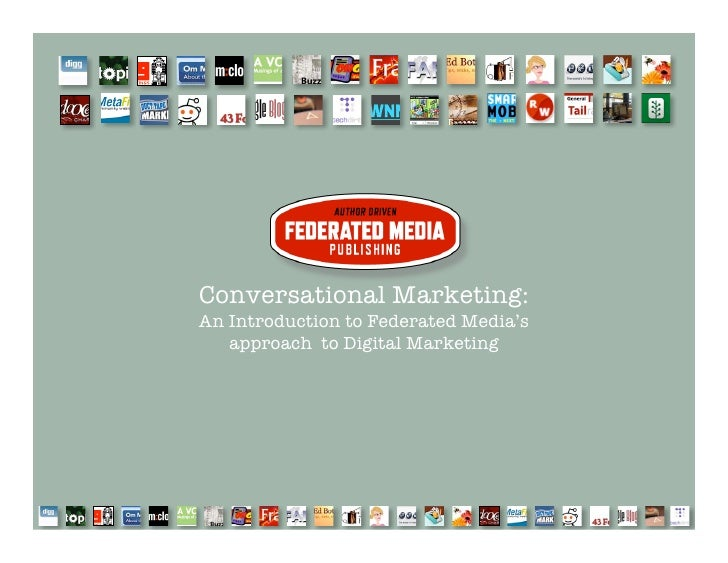 Conversational Marketing: An Introduction to Federated Media's    approach to Digital Marketing
