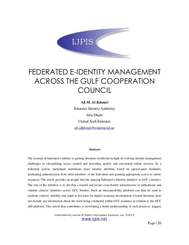 International Journal of Public Information Systems, vol. 2013:1 www.ijpis.net Page | 20 FEDERATED E-IDENTITY MANAGEMENT A...