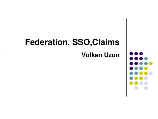 Federation, SSO,Claims Volkan Uzun