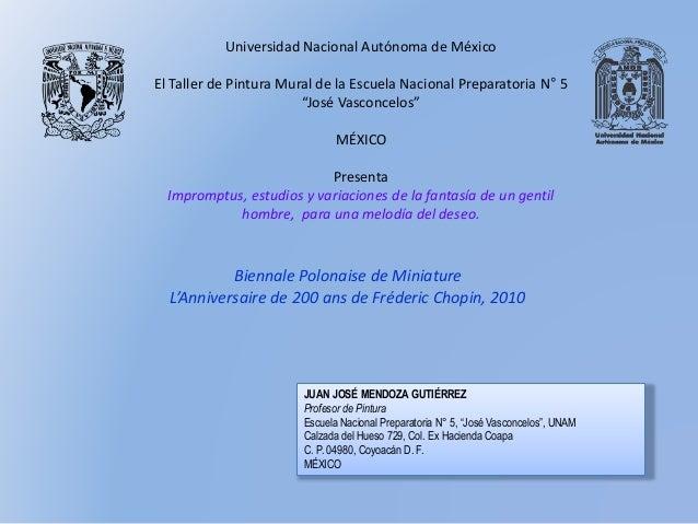 Biennale Polonaise de Miniature L'Anniversaire de 200 ans de Fréderic Chopin, 2010 Universidad Nacional Autónoma de México...