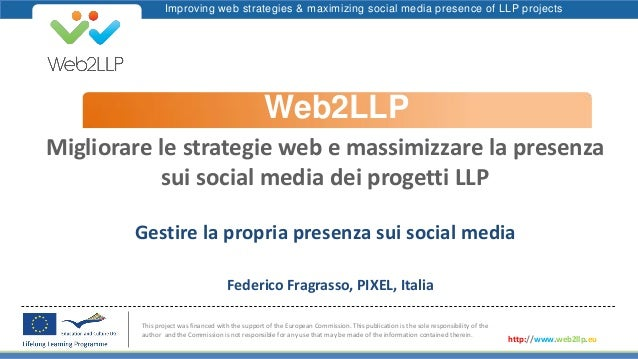 Improving web strategies & maximizing social media presence of LLP projectsWeb2LLPThis project was financed with the suppo...