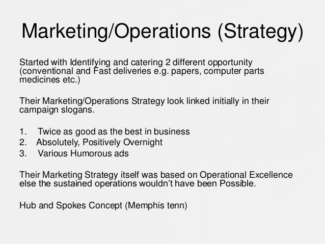 """fedex marketing mix The training material on """"marketing for logistics"""" has been produced under   implementation of an appropriate marketing mix, as highlighted in the  this  niche strategy avoided head on sales and marketing clashes with fedex, ups."""