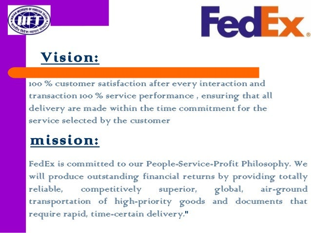 fedexs vision statement and analysis Fedex strategic planning defines how and what the organization expects to do to reach its vision the mission statement fedex diversity mission statement is to.