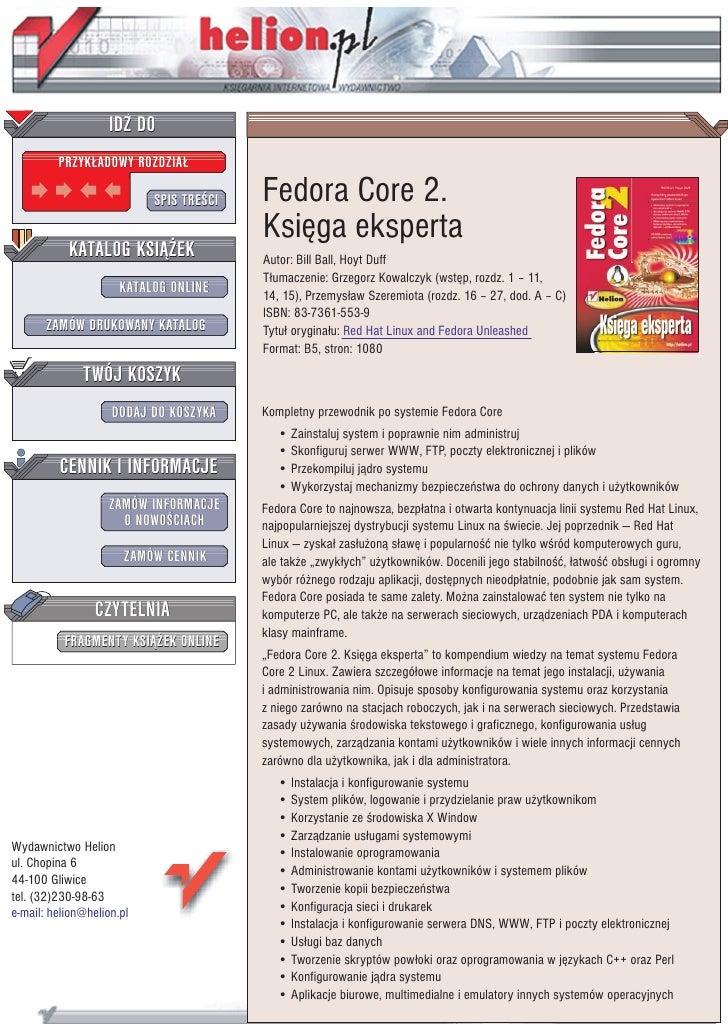 IDZ DO          PRZYK£ADOWY ROZDZIA£                             SPIS TRE CI   Fedora Core 2.                             ...