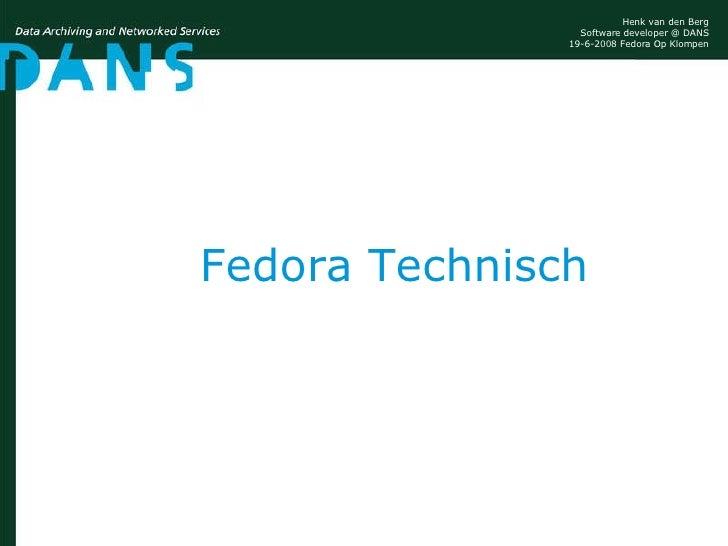 Fedora Technisch