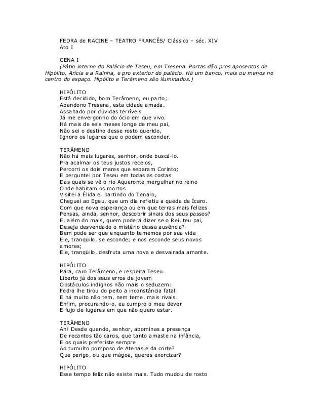 FEDRA de RACINE – TEATRO FRANCÊS/ Clássico – séc. XIV     Ato I      CENA I      (Pátio interno do Palácio de Teseu, em Tr...