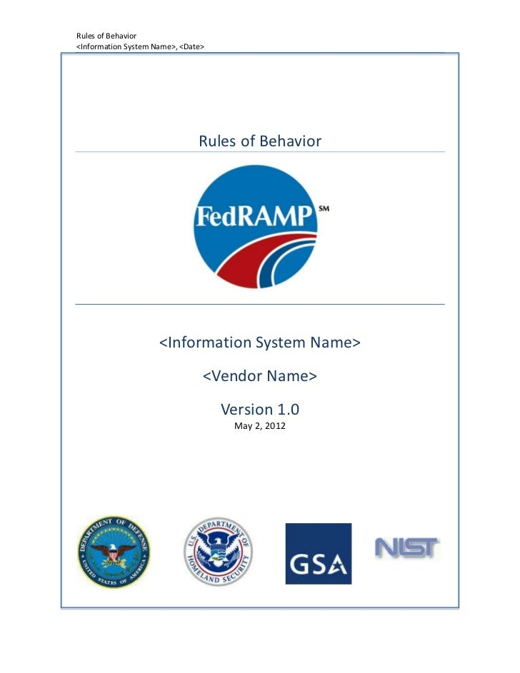 Rules of Behavior<Information System Name>, <Date>                               Rules of Behavior                     <In...