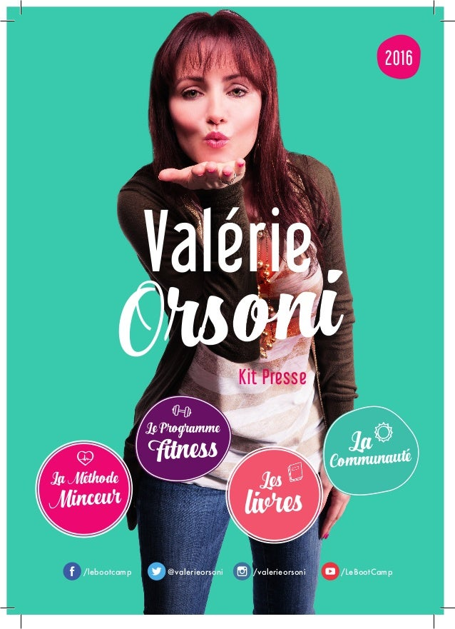 2016 Minceur LaMéthode Les livres Fitness LeProgramme La Communauté Kit Presse Orsoni Valérie /lebootcamp @valerieorsoni /...