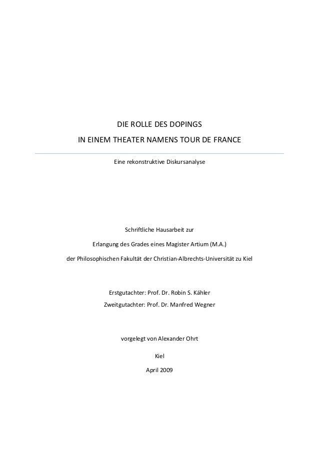 DIE ROLLE DES DOPINGS IN EINEM THEATER NAMENS TOUR DE FRANCE Eine rekonstruktive Diskursanalyse Schriftliche Hausarbeit zu...