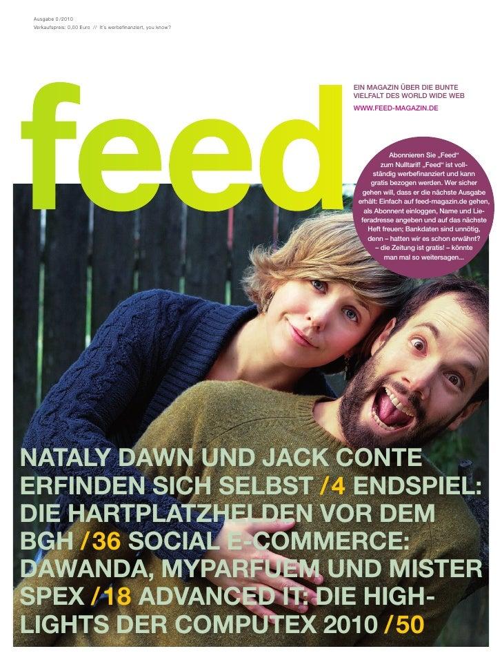 Ausgabe 0 /2010  Verkaufspreis: 0,00 Euro // It´s werbefinanziert, you know?                                              ...