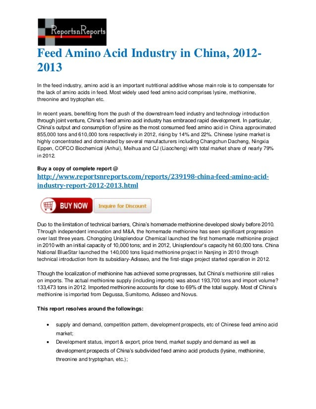Feed Amino Acid Industry in China, 2012-2013In the feed industry, amino acid is an important nutritional additive whose ma...