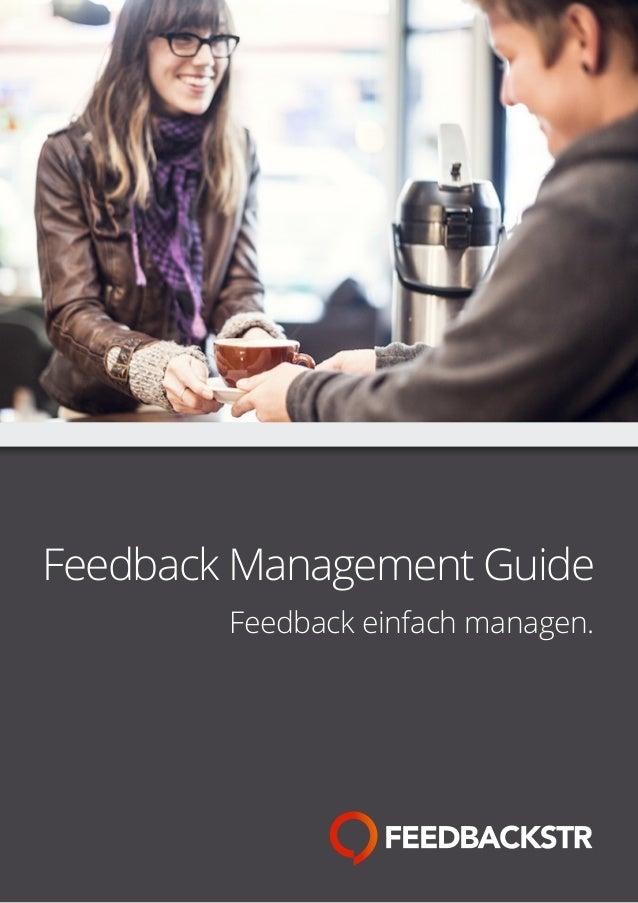 Feedback Management Guide Feedback einfach managen.