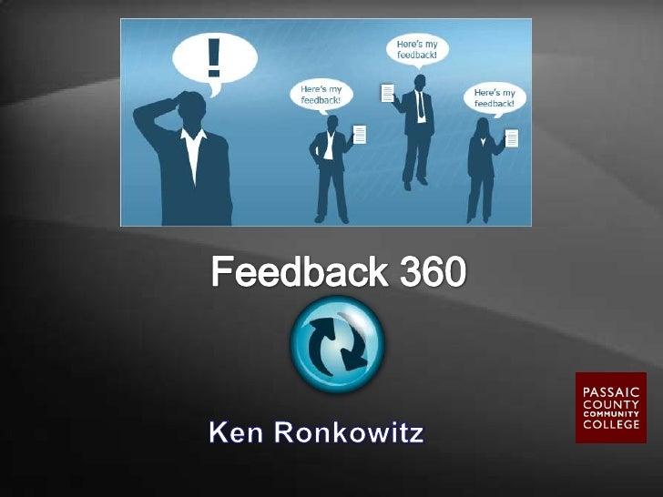 Feedback 360<br />Ken Ronkowitz<br />