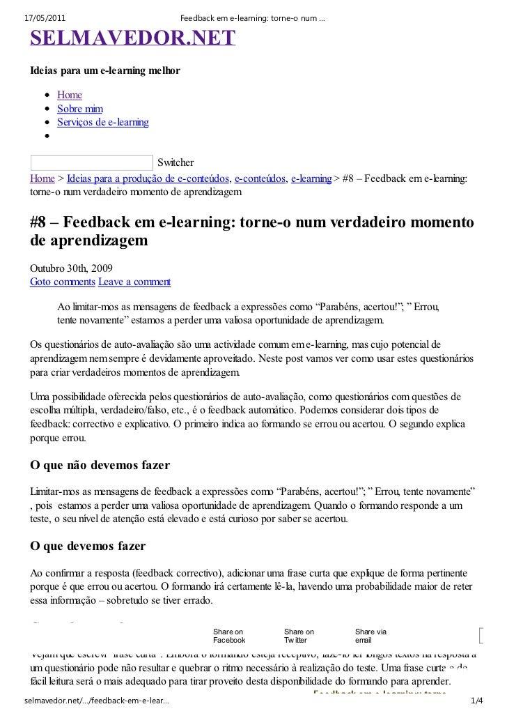 17/05/2011                             Feedback em e-learning: torne-o num … SELMAVEDOR.NET Ideias para um e-learning melh...