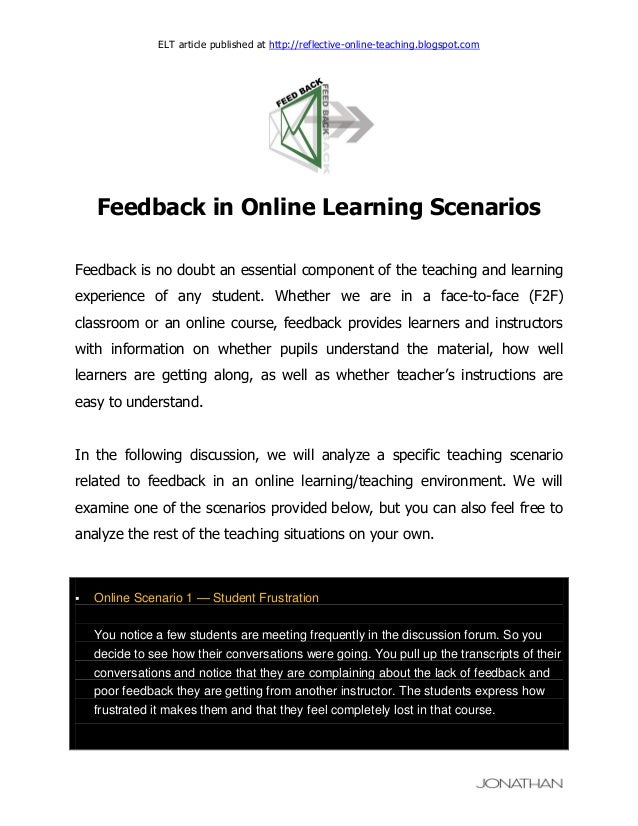 ELT article published at http://reflective-online-teaching.blogspot.com  Feedback in Online Learning Scenarios Feedback is...