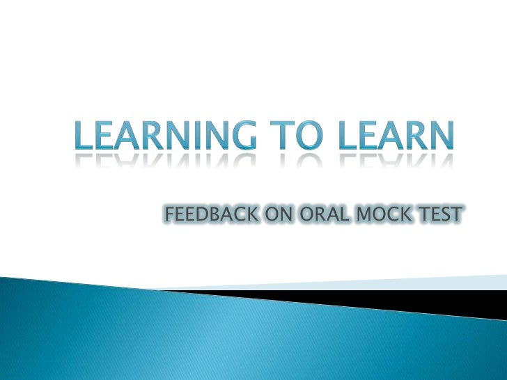 Feedback on oral