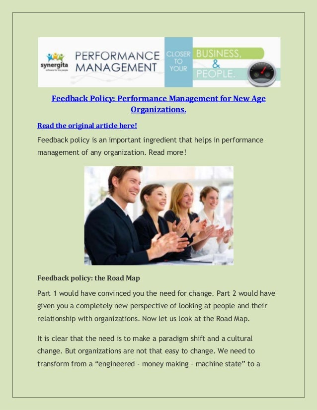 Feedback Policy: Performance Management for New Age Organizations. Read the original article here! Feedback policy is an i...