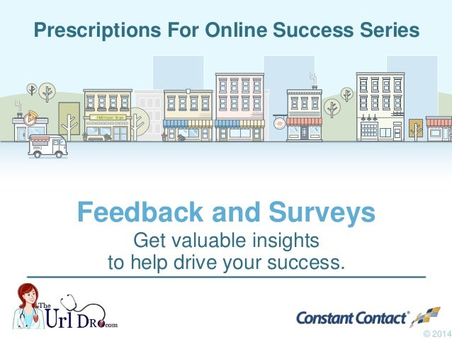 How to Use Feedback and Online Surveys to Drive Action