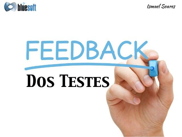 Dos Testes Ismael Soares