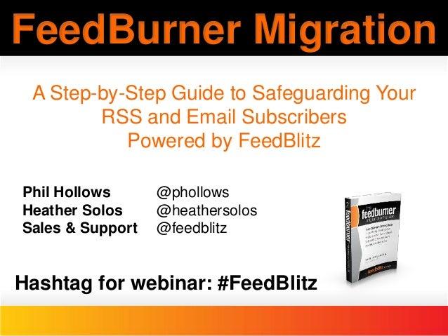 Feedburner Migration Slides