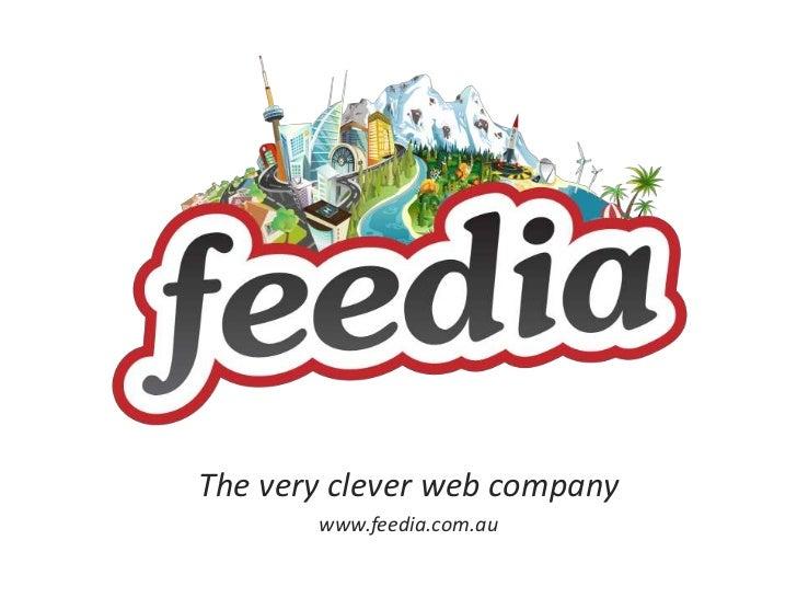 The very clever web company       www.feedia.com.au