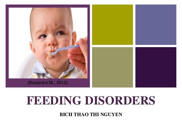 +    (Rozantes M., 2012)    FEEDING DISORDERS                   BICH THAO THI NGUYEN