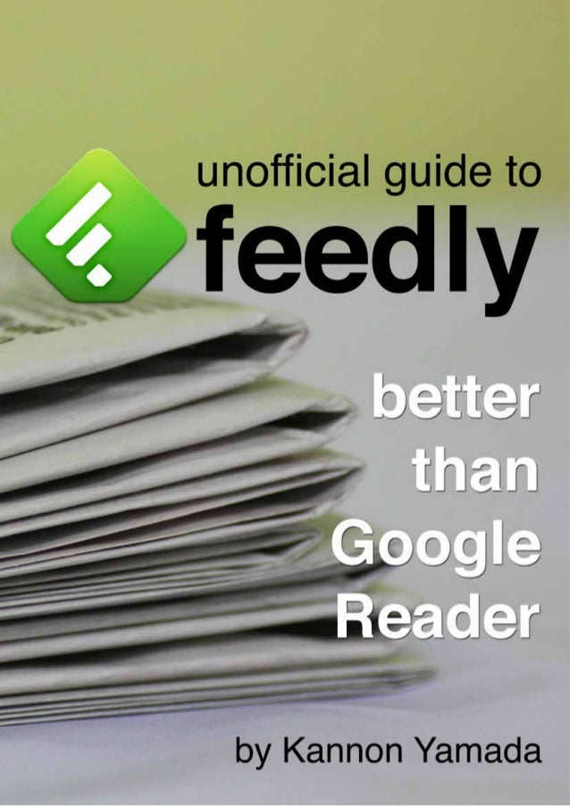 Feedly unofficial guide