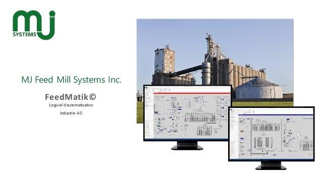 MJ Feed Mill Systems Inc. FeedMatik© Logiciel d'automatisation Industrie 4.0