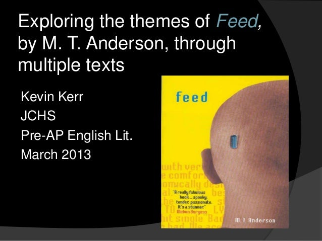 feed by m t anderson Find great deals for feed by m t anderson (2012, paperback) shop with confidence on ebay.