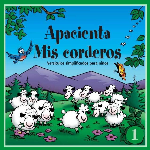 1ApacientaMis corderosVersículos simplificados para niñosFML#1_cvr_ESPWI.indd 1 8/5/2002, 12:07:21 PM
